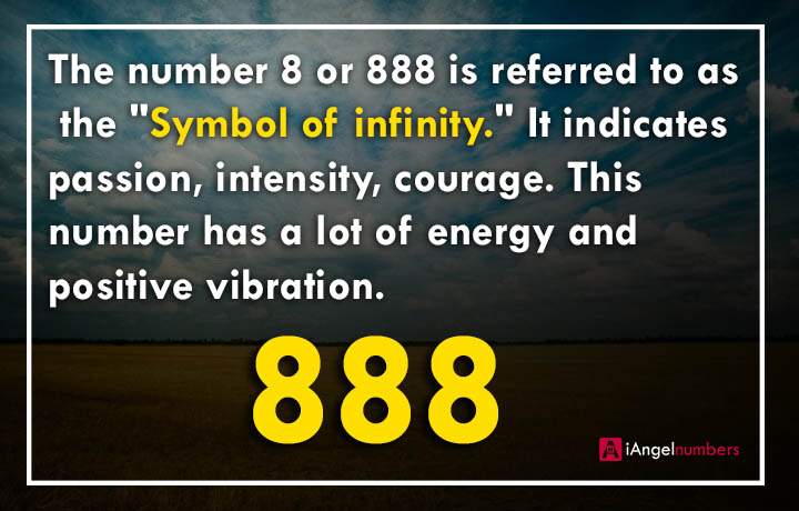 888 Angel Number Meaning Visit: iangelnumbers.com