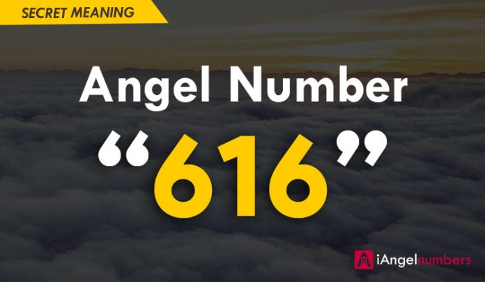 Angel Number 616 Meaning - Seeing and Symbolism of 6:16