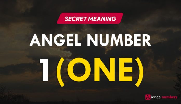 Angel Number 1 and its Meaning, Significance