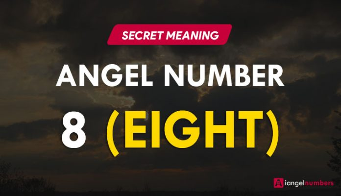 Angel Number 8 Meaning: Numerology 8 Importance