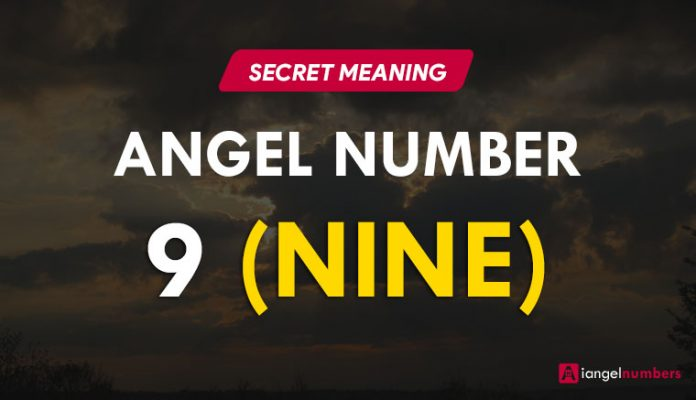 Angel Number 9 Meaning and Significance