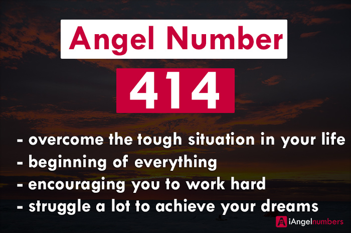 Angel Number 414 Meaning, Significance and Symbolism