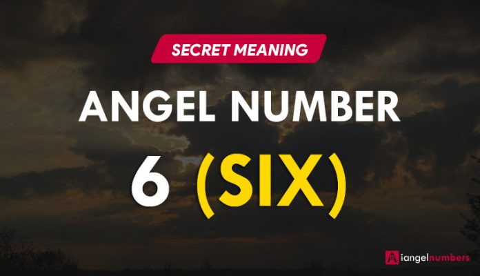 Angel Number 6 Meaning and Significance for Love